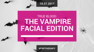 Vampire Facial